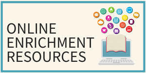 Online Enrichment Resources for Students